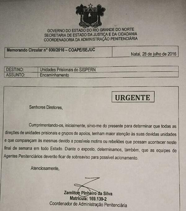 Diante da ameça de rebelião, a Sejuc enviou um memorando para os diretores de todas as penitenciárias e cadeias públicas potiguares.