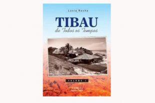 O livro é fruto de uma pesquisa da jornalista em mais de 300 livros produzidos desde o ano de 1810 sobre Tibau.