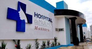 Hospital da Mulher em Mossoró foi fechado  com o argumento de adequação na estrutura de atendimento