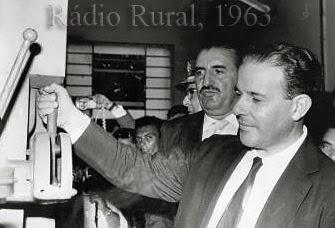 Presidente João Goulart participou da inauguração da emissora na década de 1960