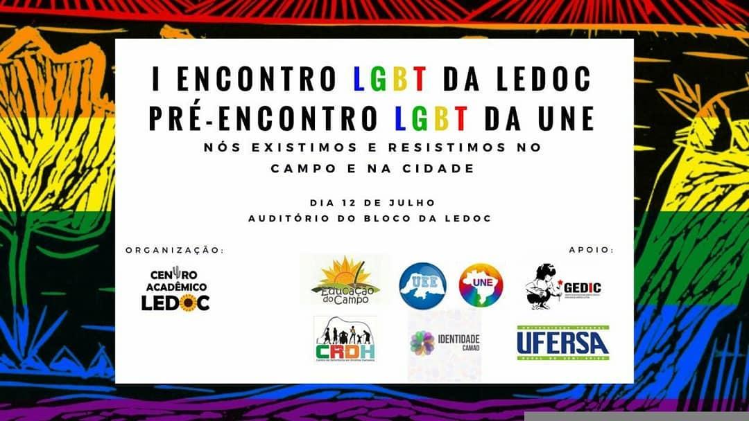 """É necessário construir """"o debate acerca de questões referentes à categoria LGBT e do fortalecimento de ações para essa dentro e fora da nossa universidade"""", afirma a organização do evento."""