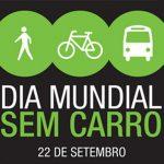 Dia Mundial Sem Carro está sendo comemorado neste sábado